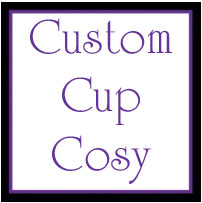 YOU CHOOSE - Cup Cosy